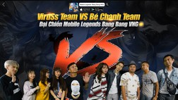 Showmatch Mobile Legends Bang Bang VNG: Team Bé Chanh giành chiến thắng thuyết phục trước đội của Viruss
