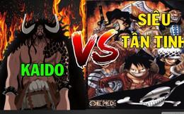 Spoil đầy đủ One Piece chương 1000: Kaido bị Luffy đấm văng, tất cả Siêu Tân Tinh tụ họp