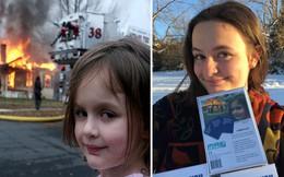 """""""Disaster Girl"""": Cô gái kiếm được nửa triệu đô từ bức ảnh meme huyền thoại thời nhỏ"""