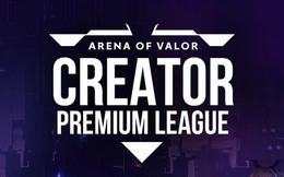 AOV Creator Premium League - Sân chơi siêu khủng dành cho Streamer Liên Quân Mobile