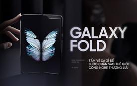 Galaxy Fold: Tấm vé xa xỉ để bước chân vào thế giới công nghệ thượng lưu