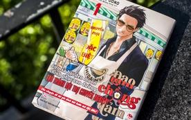 Manga hot nhất tháng 10: Đạo làm chồng đảm - Ngàn lẻ một câu chuyện về anh chàng xã hội đen