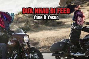 Mãi mãi là anh em, Yone - Yasuo cùng nhau sát cánh ở nhóm 'đường giữa tệ nhất LMHT' bản 10.16