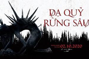 Tác phẩm kinh dị về quỷ dữ rừng sâu mở màn tháng Halloween không thể bỏ lỡ!