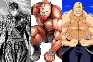 Điểm mặt những nhân vật cơ bắp ấn tượng nhất trong thế giới anime