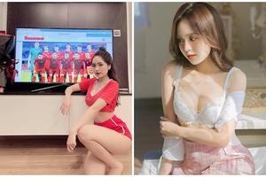 Lộ danh tính nàng hot girl gợi cảm đăng ảnh cổ vũ tuyển Việt Nam gây bão mạng, hóa ra là gương mặt quen thuộc