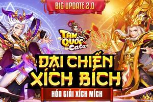 Tam Quốc Ca Ca tung Big Update 2.0