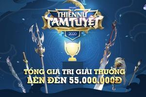 Thiện Nữ Tam Tuyệt: hàng loạt cao thủ tham gia tranh đấu với giải thưởng lên đến 50.000.000 đồng