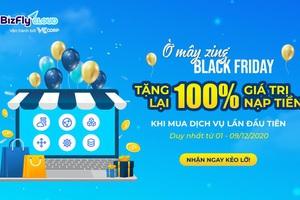Ờ mây zing BLACK FRIDAY - KHUYẾN MÃI 100% giá trị nạp tiền gói giải pháp hạ tầng website, app bán hàng