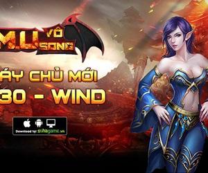 M.U Vô Song ra mắt server Wind, tặng Gift Code 1 triệu VND