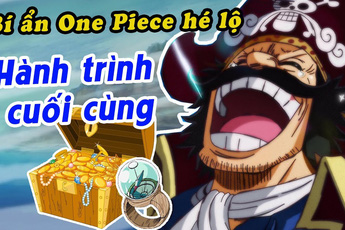 One Piece: Bí mật về kho báu mà cả thế giới muốn khám phá chính là một lời tiên tri?