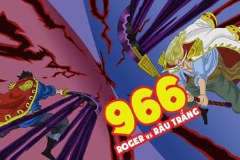 """Phấn khích với cảnh băng Roger """"combat"""" băng Râu Trắng, các fan cho rằng """"anime One Piece cũng có được một tập ra trò"""""""