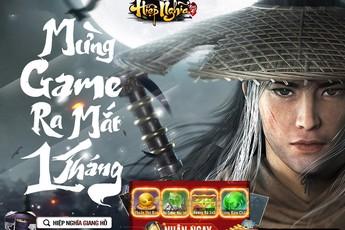 Mừng 1 tháng ra mắt, siêu phẩm Hiệp Nghĩa Giang Hồ gửi tặng game thủ Giftcode độc quyền cực