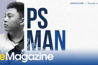 PS Man: Tốc Chiến và con đường tái thiết một huyền thoại