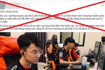 Bị tung tin đồn có ca F0 trong Gaming House, Saigon Buffalo đưa ra phản hồi đanh thép
