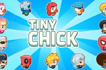 Tiny Chick - Thiết kế đơn giản, gameplay dễ chơi nhưng ức chế vô cùng