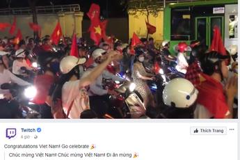 Đến cả Twitch cũng phải ngả mũ thán phục trước kỳ tích của U23 Viêt Nam