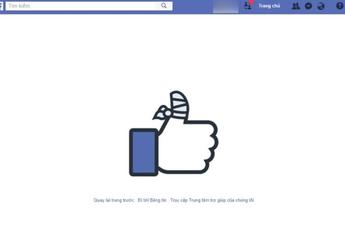 Facebook gặp sự cố nghiêm trọng, người dùng Việt cứ xem ảnh hay video là 'trắng xóa'
