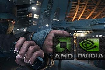 Nvidia và AMD cãi nhau vì Watch Dogs