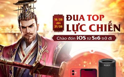 Chiến Tướng Tam Quốc tặng hẳn iPhone 12 để chào đón game thủ iOS