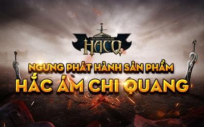 Hắc Ám Chi Quang đóng cửa tại Việt Nam sau hơn 1 năm hoạt động